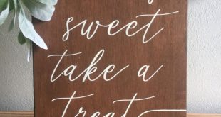 Love is sweet sign, wedding dessert table, wedding favors sign, love is sweet take a treat, rustic sign, wedding decor, wooden sign