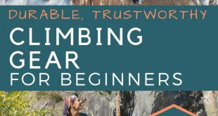 Send It: How to Choose Beginner Climbing Gear That Lasts